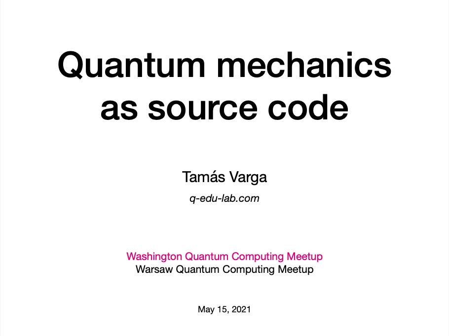 Quantum mechanics as source code
